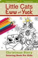 Christmas Story Coloring Book for Kids   Little Cats Eww   Yuck
