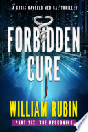 Forbidden Cure Part Six The Reckoning