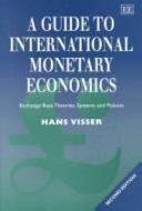 A Guide to International Monetary Economics