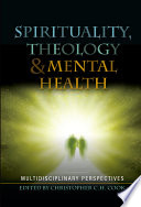 Spirituality, Theology and Mental Health