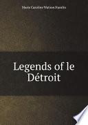 Ebook Legends of le D?troit Epub M.C. Watson Hamlin Apps Read Mobile