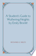 A Student s Guide to Wuthering Heights by Emily Bront
