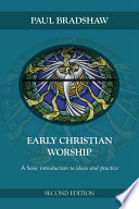 Ebook Early Christian Worship Epub Paul Bradshaw Apps Read Mobile