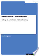 Eating in America  A Cultural Survey