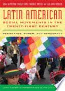 Latin American Social Movements in the Twenty first Century