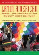 Latin American Social Movements in the Twenty-first Century