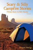 Scary   Silly Campfire Stories