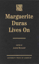 Marguerite Duras Lives on