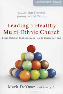 Leading A Healthy Multi Ethnic Church