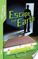 Escape from Earth  Science Fiction