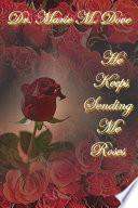 He Keeps Sending Me Roses Paperback