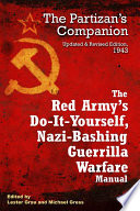 Red Army s Do it Yourself  Nazi Bashing Guerrilla Warfare Manual  The