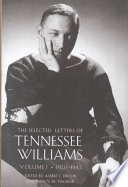 The Selected Letters of Tennessee Williams: 1920-1945