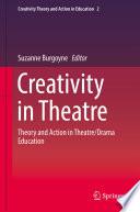 Creativity In Theatre