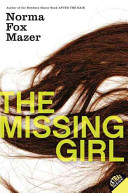 The Missing Girl : and autumn—and the man who watches...