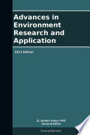 Advances in Environment Research and Application: 2013 Edition