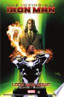 Invincible Iron Man Vol. 10 Tony Stark Isn T Iron Man Then Who S