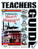 The Mystery on the Mighty Mississippi Teacher s Guide