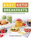 Easy Keto Breakfasts