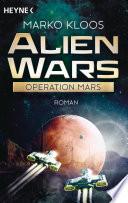 Alien Wars   Operation Mars