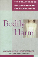 Bodily Harm Treatment Program Bodily Harm Is An