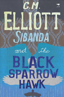 Sibanda and the Black Sparrowhawk Of The Railway Line Deep In The