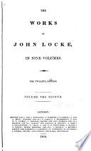 Essay concerning human understanding  concluded  Defence of Mr  Locke s opinion concerning personal identity  Of the conduct of the understanding  Some thoughts concerning reading and study for a gentleman  Elements of natural philosophy  New method for a common place book
