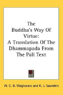 The Buddha's Way Of Virtue : original. due to its age,...