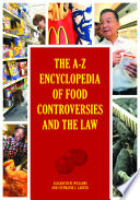 The A Z Encyclopedia of Food Controversies and the Law
