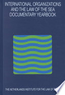 International Organizations And The Law Of The Sea book