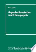 Organisationskultur und Ethnographie