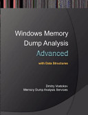 Advanced Windows Memory Dump Analysis with Data Structures