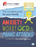 Anxiety Worry Ocd And Panic Attacks The Definitive Recovery Approach
