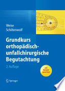 Grundkurs orthop  disch unfallchirurgische Begutachtung