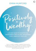 Positively Wealthy Book