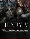 Henry V, (Classic Edition) PDF