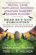 Dead But Not Forgotten : new york times bestselling sookie stackhouse novels...