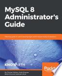 Mysql 8 Administrator S Guide