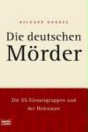 Die deutschen Mörder