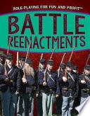 Battle Reenactments