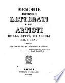 Memorie intorno i letterati e gli artisti della citt   di Ascoli nel Picino
