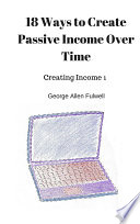 18 Ways To Create Passive Income Over Time