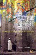 The Ethiopian Orthodox T  wah  do Church