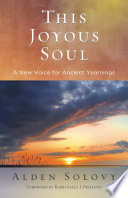 This Joyous Soul : weaves new inspiration into traditional prayer....