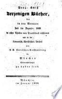 Verzeichnis derjenigen B  cher  die     in allen Theilen von Deutschland erschienen und in der literarisch artistischen Anstalt der J  G  Cottaschen Buchhandlung in M  nchen zu haben sind