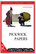 Pickwick Papers  Christmas Summary Classics