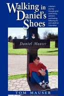 Walking in Daniel's Shoes: The Ongoing Legacy of Columbine Victim Daniel Mauser