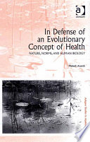 In Defense of an Evolutionary Concept of Health Book PDF