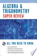 Algebra   Trigonometry Super Review   2nd Ed