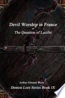 download ebook devil-worship in france or, the question of lucifer pdf epub